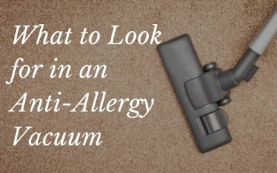 What to Look for in an Anti-Allergy Vacuum