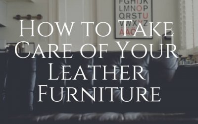 How to Take Care of Your Leather Furniture