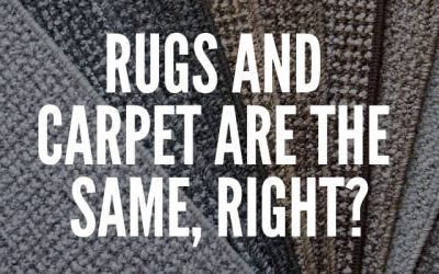 Rugs and Carpet Are the Same, Right?