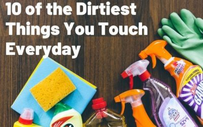 10 of the Dirtiest Things You Touch Everyday